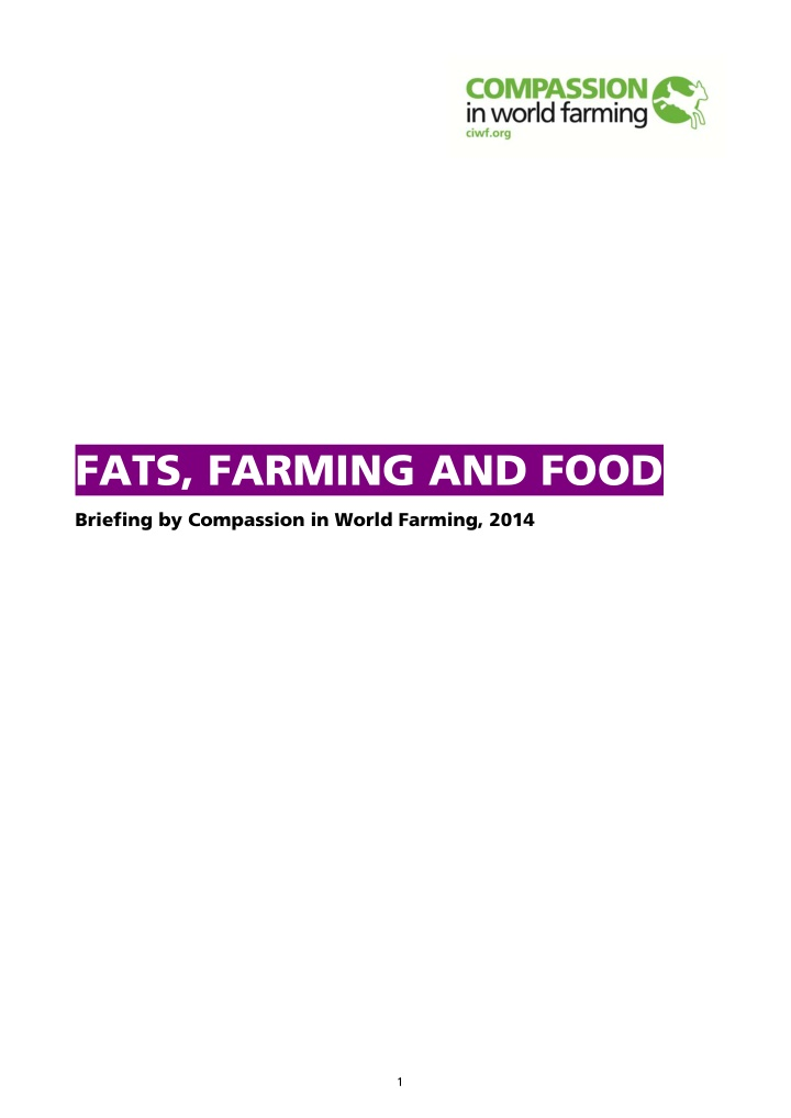 fats farming and food briefing by compassion