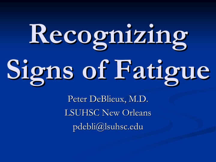 recognizing recognizing signs of fatigue signs
