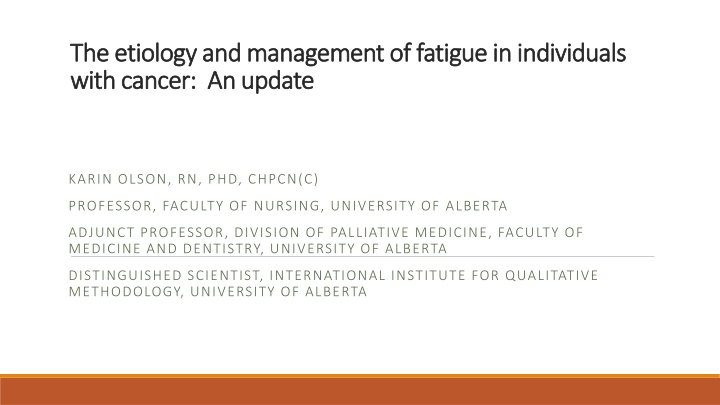 the etiology and management of fatigue