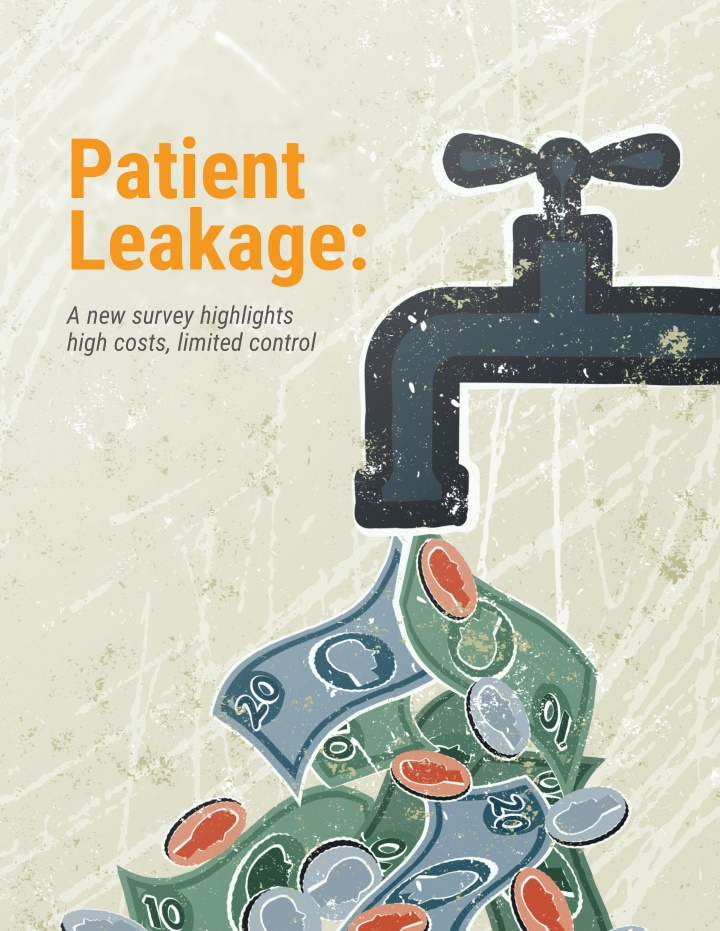 patient leakage a new survey highlights high