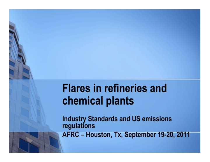 flares in refineries and chemical plants