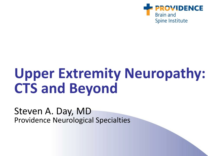 upper extremity neuropathy cts and beyond