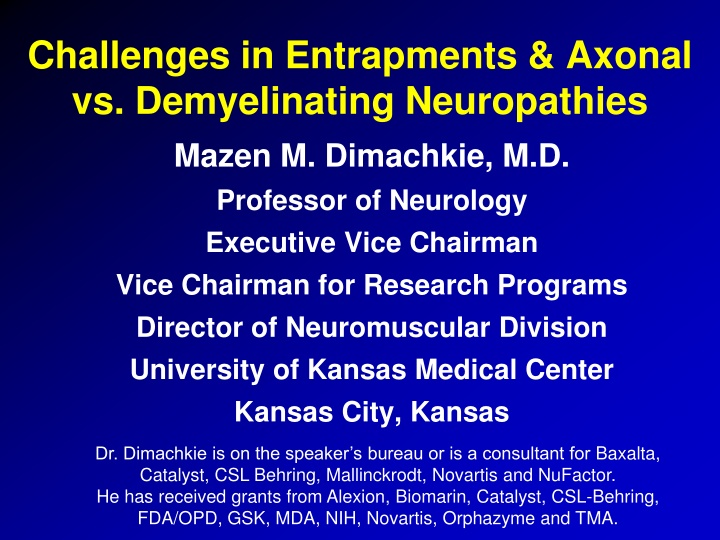 challenges in entrapments axonal vs demyelinating