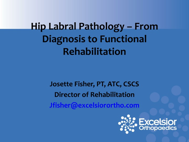 hip labral pathology from diagnosis to functional