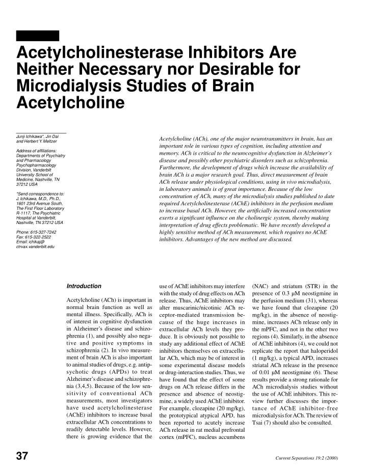 acetylcholinesterase inhibitors are neither