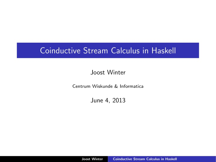 coinductive stream calculus in haskell