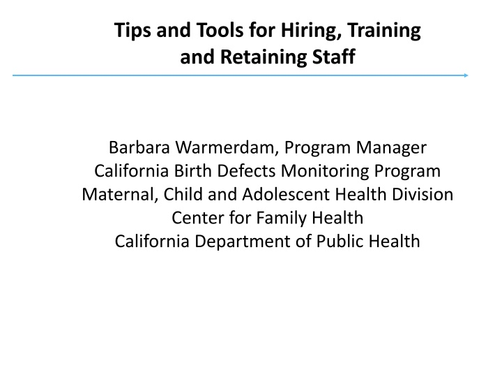 tips and tools for hiring training and retaining
