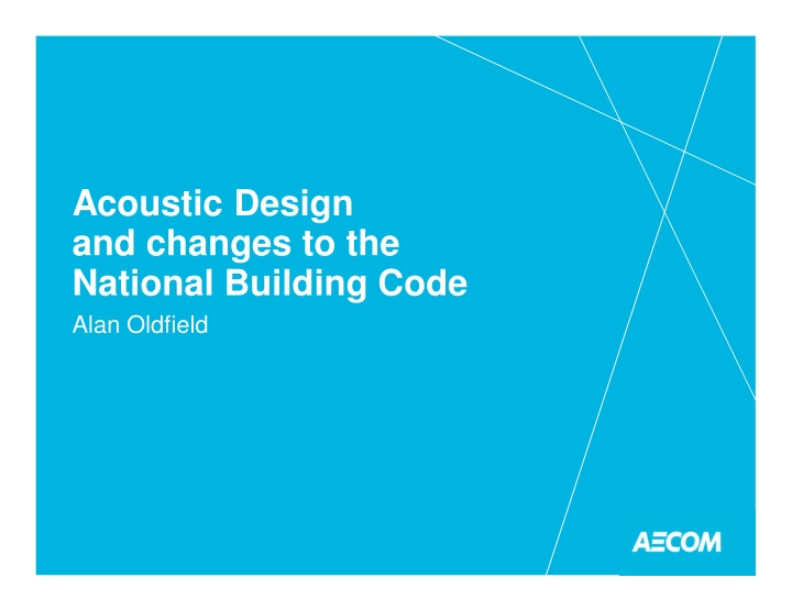 acoustic design and changes to the national