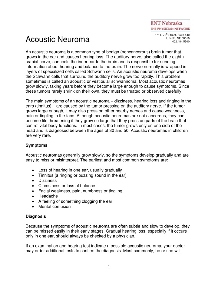 acoustic neuroma an acoustic neuroma is a common