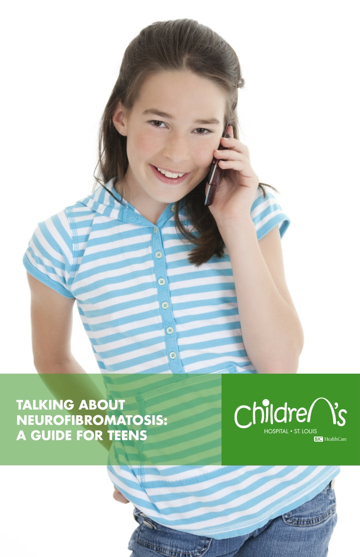 talking about neurofibromatosis a guide for teens