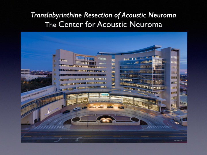translabyrinthine resection of acoustic neuroma