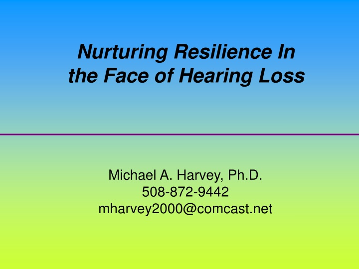 nurturing resilience in the face of hearing loss