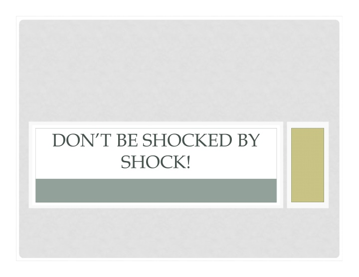 don t be shocked by shock