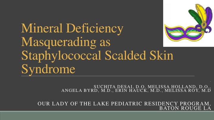 mineral deficiency masquerading as staphylococcal