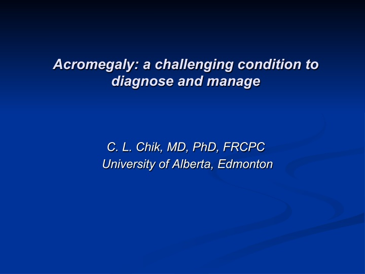acromegaly a challenging condition to diagnose