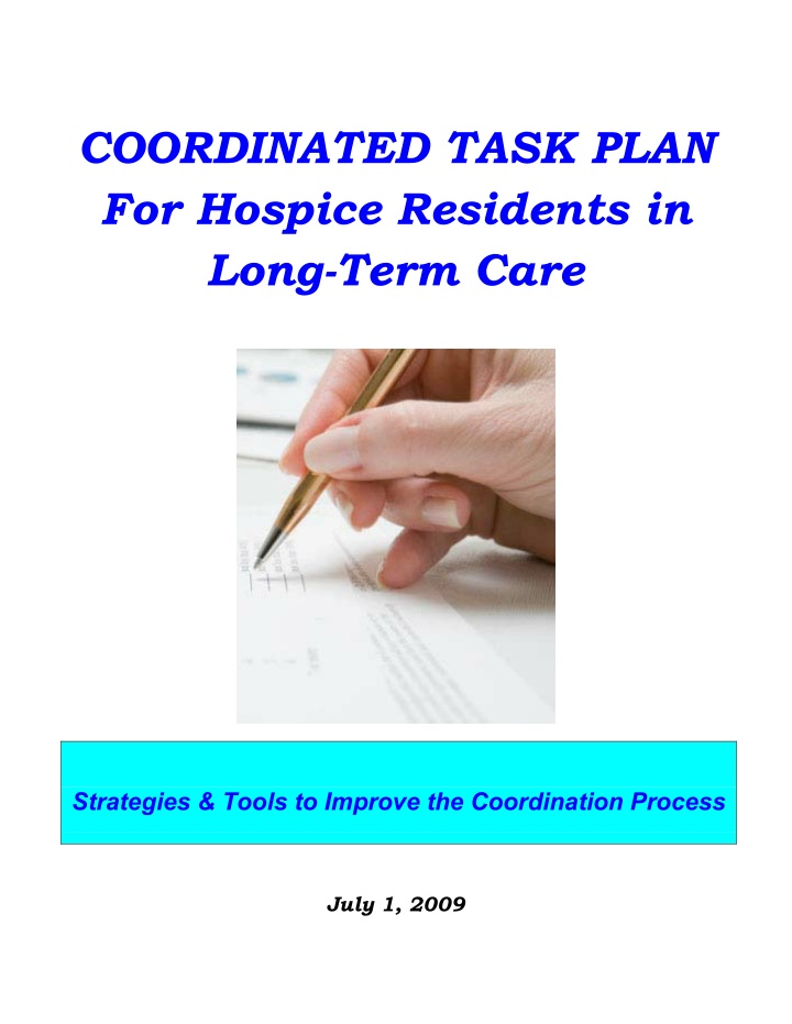 coordinated task plan for hospice residents