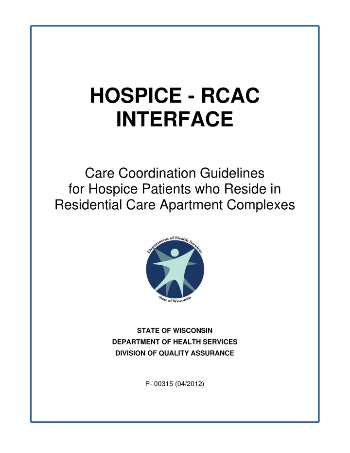 hospice rcac interface care coordination