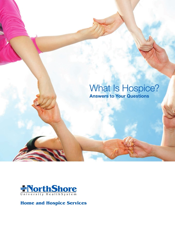 what is hospice answers to your questions