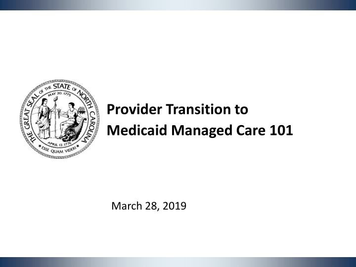 provider transition to medicaid managed care 101