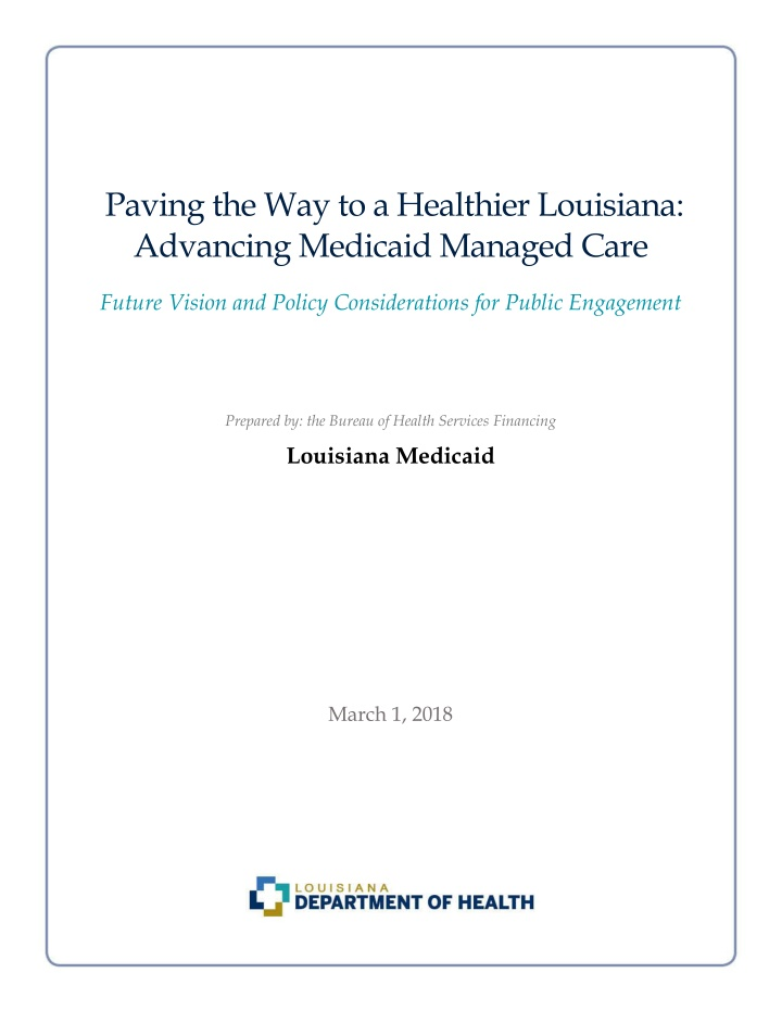 paving the way to a healthier louisiana advancing