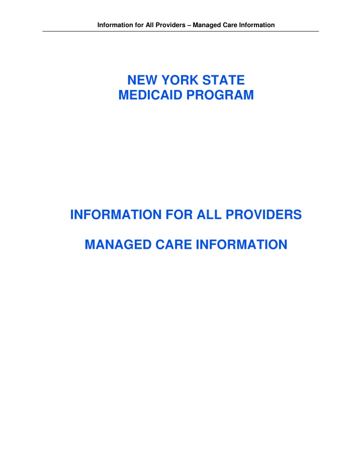 information for all providers managed care
