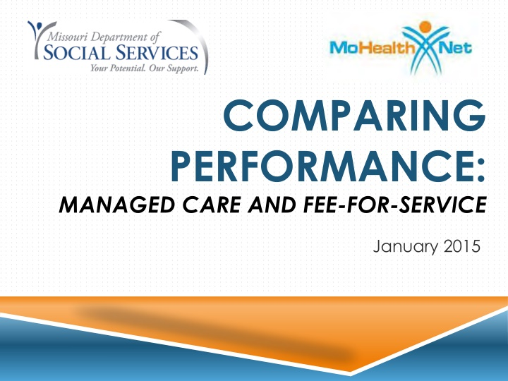 comparing performance managed care