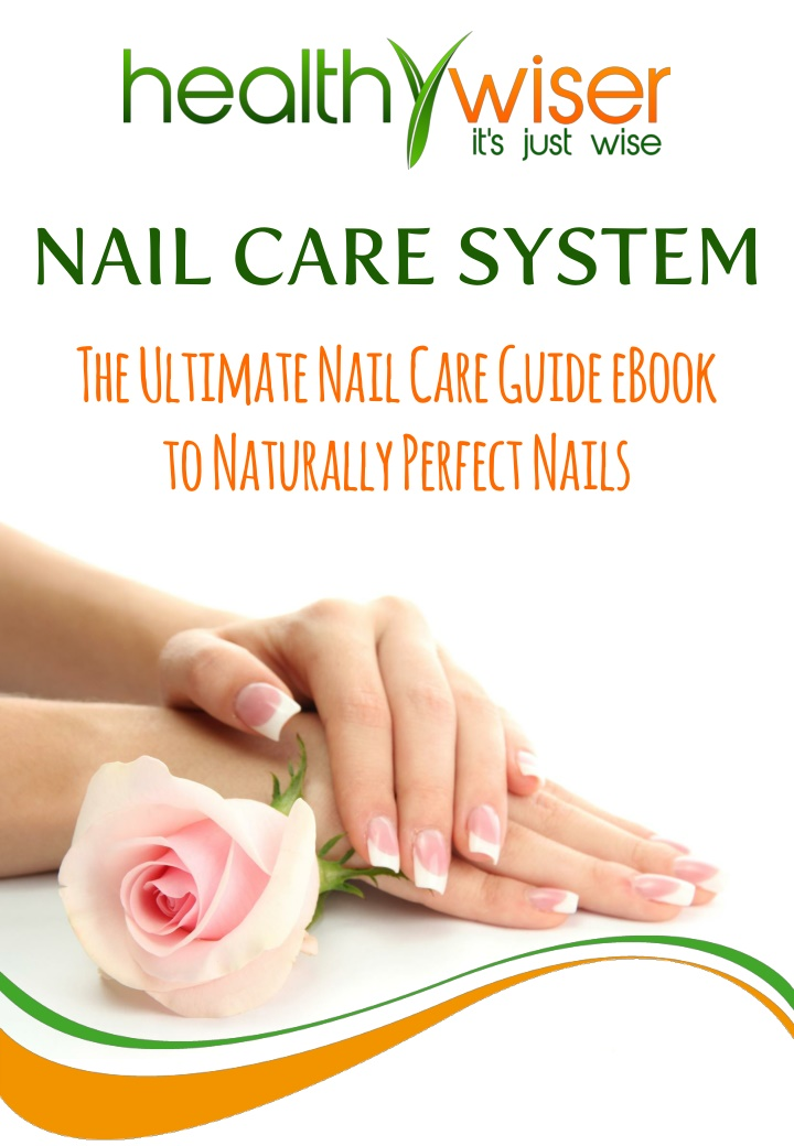nail care system the ultimate nail care guide