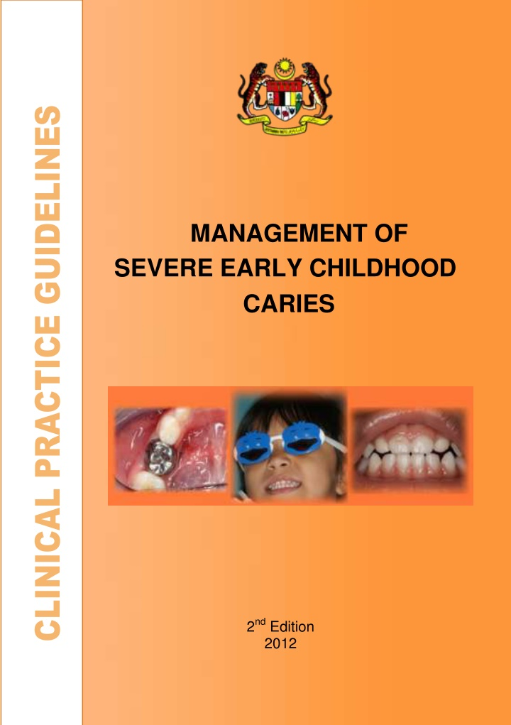 management of severe early childhood caries
