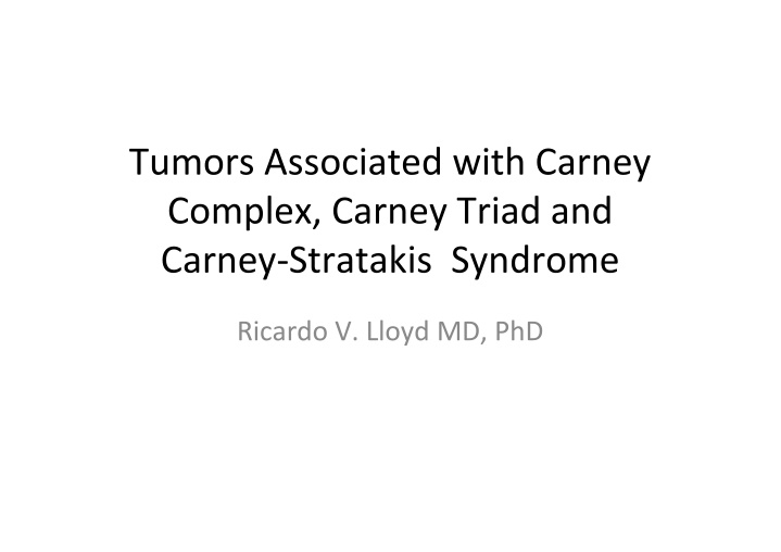 tumors associated with carney complex carney