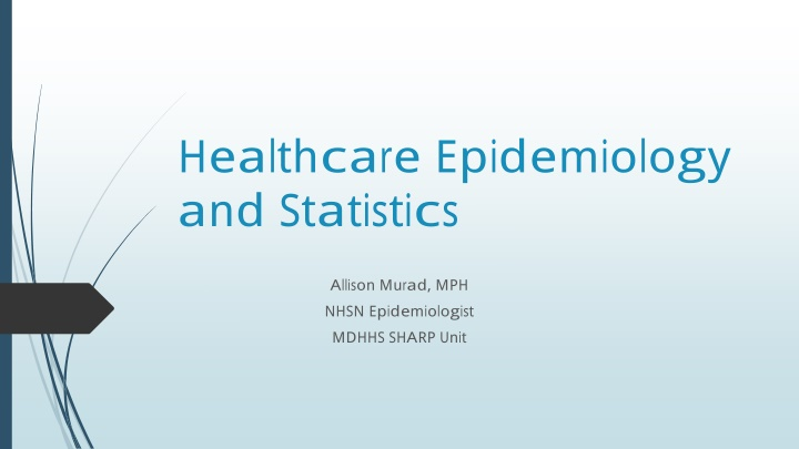 healthcare epidemiology and statistics
