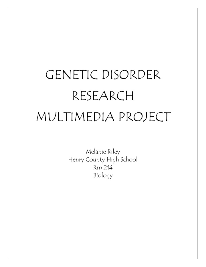 genetic disorder research multimedia project