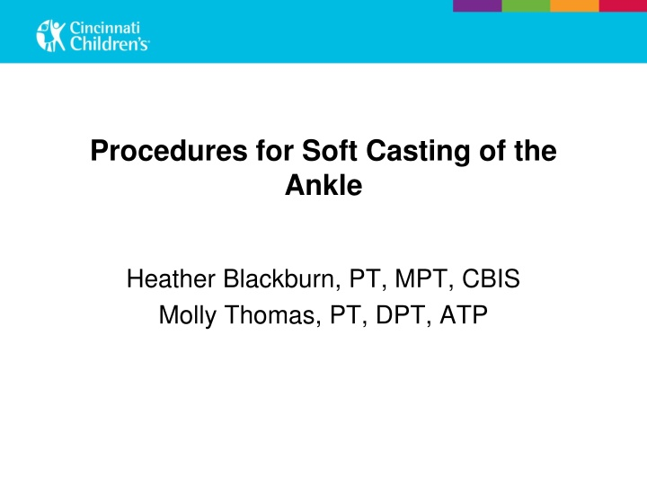 procedures for soft casting of the ankle