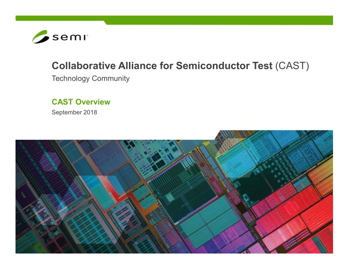 collaborative alliance for semiconductor test