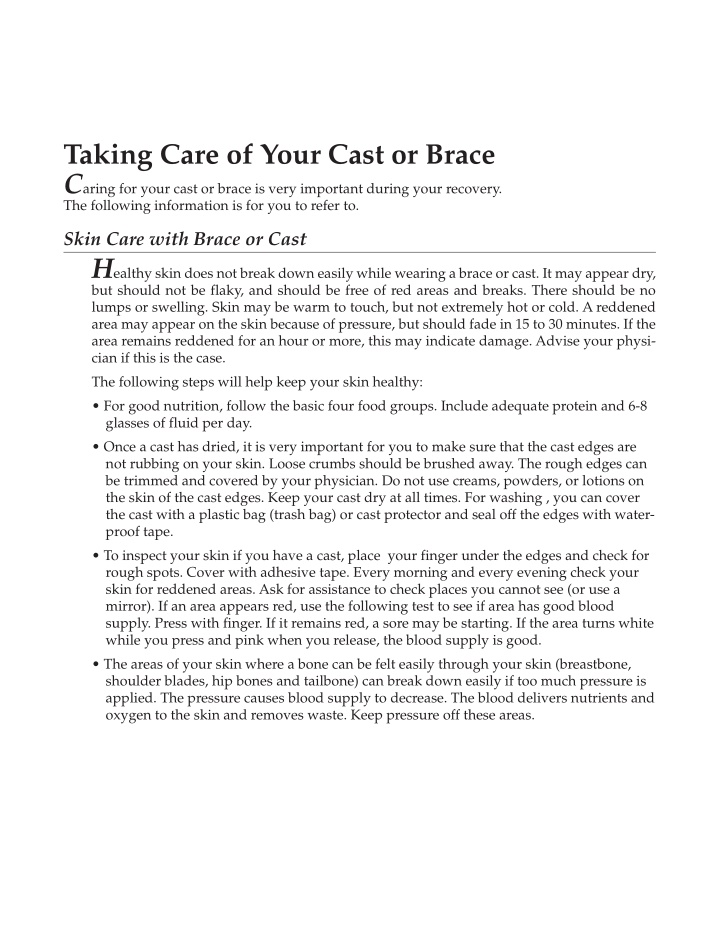 taking care of your cast or brace c aring