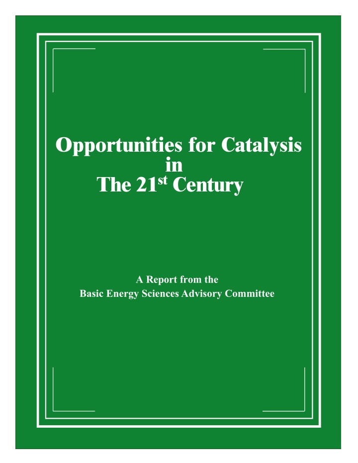 opportunities for catalysis in the 21 st century