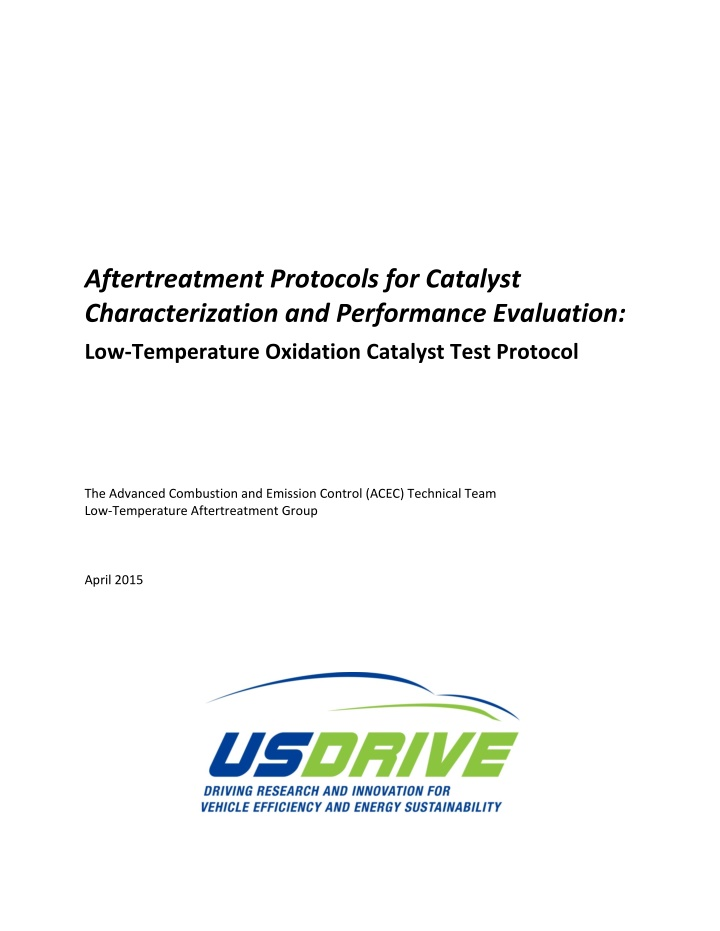 aftertreatment protocols for catalyst