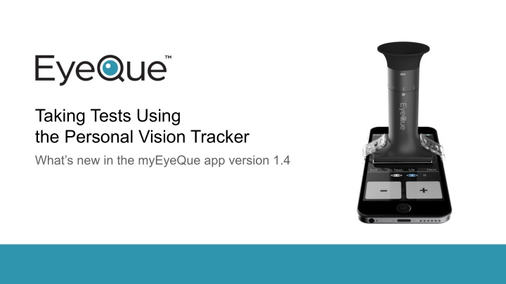 taking tests using the personal vision tracker