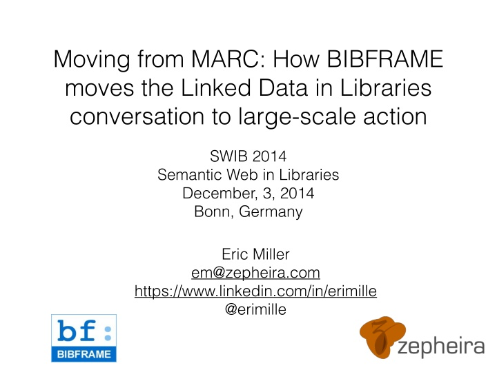 moving from marc how bibframe moves the linked