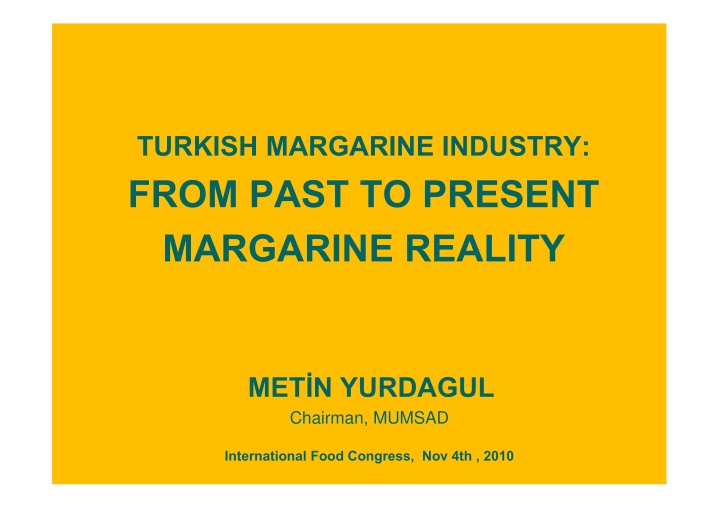 turkish margarine industry from past to present