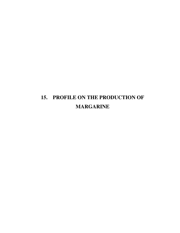 15 profile on the production of