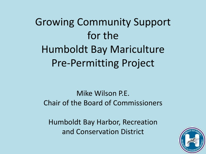 growing community support for the humboldt