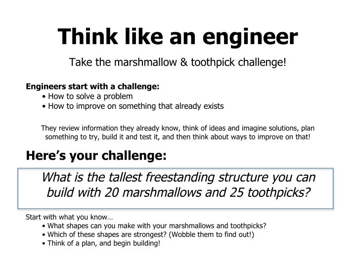 think like an engineer take the marshmallow