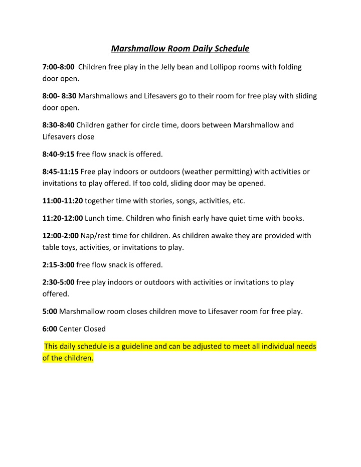 marshmallow room daily schedule