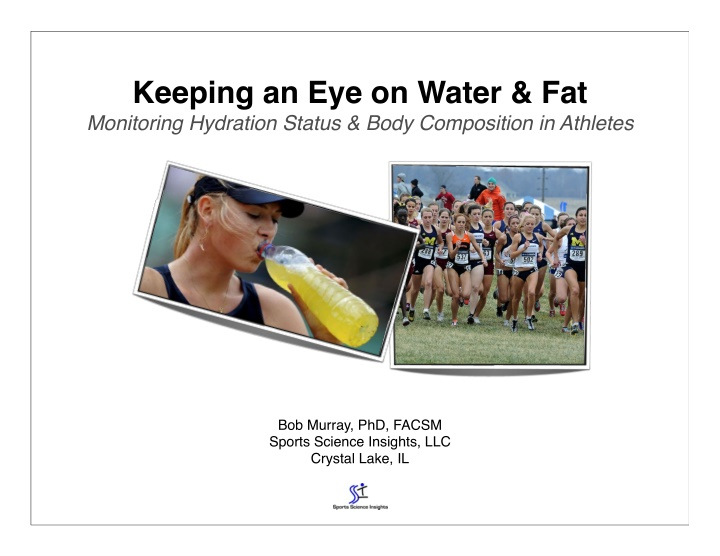 keeping an eye on water fat monitoring hydration