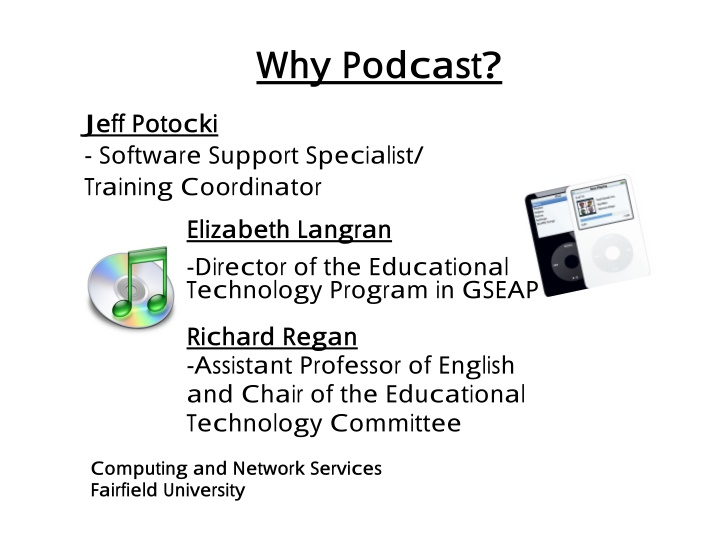 why podcast