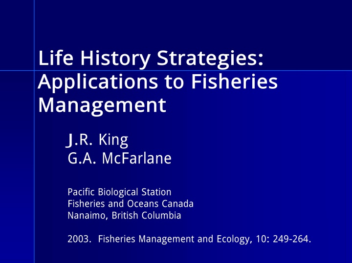 life history strategies applications to fisheries