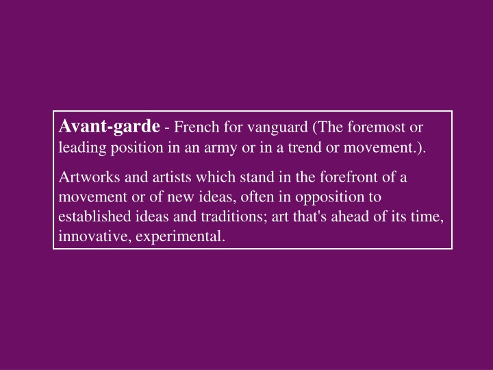 avant garde french for vanguard the foremost