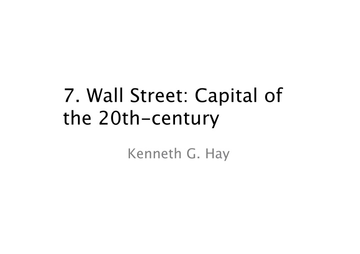 7 wall street capital of the 20th century
