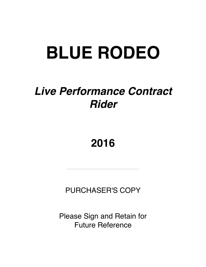 blue rodeo live performance contract rider 2016