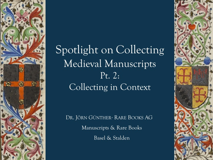 spotlight on collecting medieval manuscripts